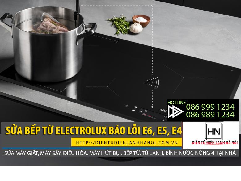 Bếp từ electrolux báo lỗi e6