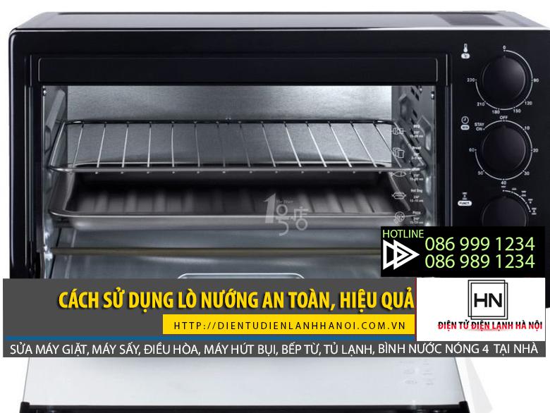 Cách sử dụng lò nướng an toàn và hiệu quả