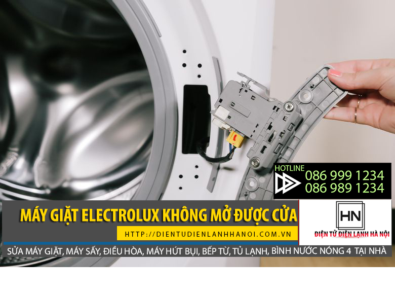 Máy giặt Electrolux không mở được cửa có thể do hỏng công tắc cửa, cần phải thay mới