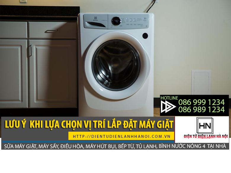 Vị trí lắp đặt máy giặt cần phải lưu ý để đảm bảo độ bền khi sử dụng